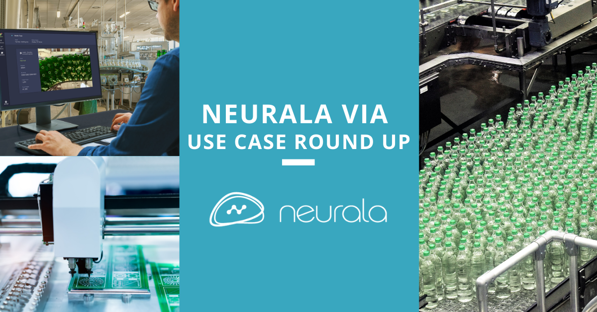 Neurala VIA: Use Case Round Up
